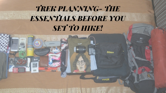 Sunset chaser - Trek Planning- The Essentials before You Set to Hike